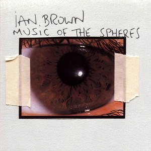 Ian Brown альбом Music Of The Spheres