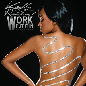 Kelly Rowland альбом Work (Remix Digital EP)