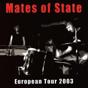 Mates Of State альбом European Tour 2003 CD