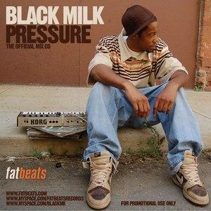 Black Milk альбом Pressure