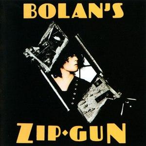 T. Rex альбом Bolan's Zip Gun