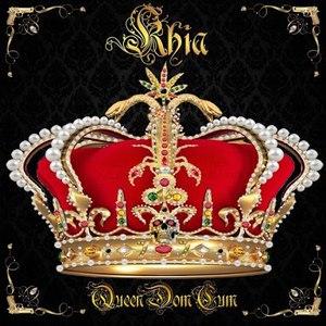 Khia альбом QueenDomCum