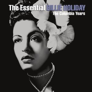 Billie Holiday альбом The Essential Billie Holiday