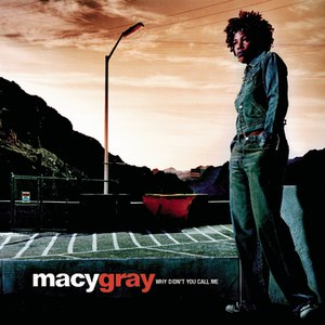 Macy Gray альбом Why Didn't You Call Me