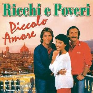 Ricchi E Poveri альбом Piccolo Amore