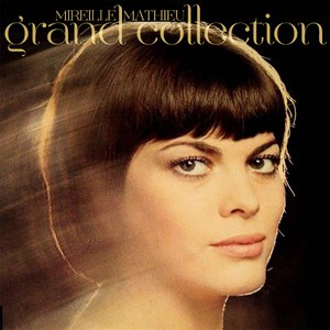 Mireille Mathieu альбом Grand Collection