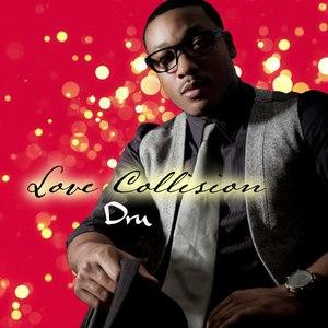 Dru альбом Love Collision