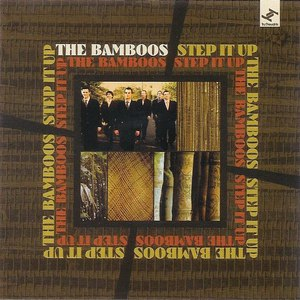 The Bamboos альбом Step It Up