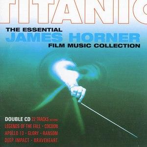 James Horner альбом Titanic-The Essential James Horner