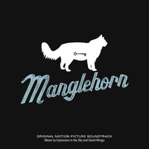 Explosions In The Sky альбом Manglehorn (Original Motion Picture Soundtrack)