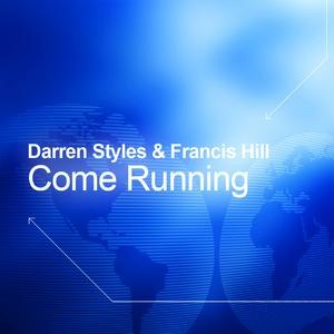 Darren Styles альбом Come Running