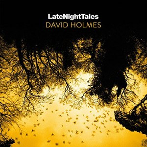 David Holmes альбом Late Night Tales: David Holmes