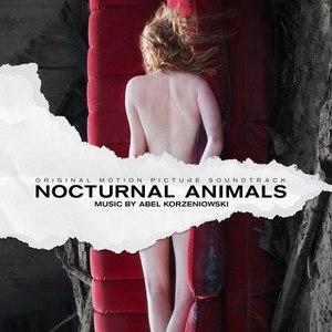 Abel Korzeniowski альбом Nocturnal Animals (Original Motion Picture Soundtrack)