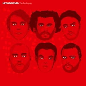 The Neighbourhood альбом The Enchanter