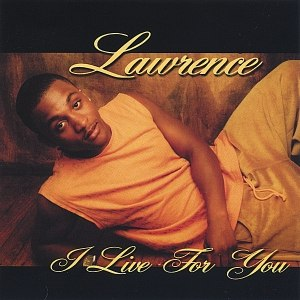 Lawrence альбом I Live For You
