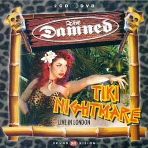 The Damned альбом Tiki Nightmare - Live In London