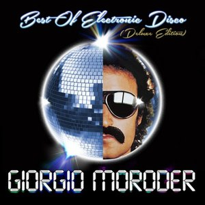 Giorgio Moroder альбом Best of Electronic Disco (Deluxe Edition)