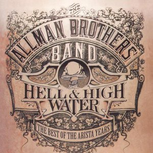 The Allman Brothers Band альбом Hell & High Water