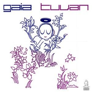 Gaia альбом Tuvan