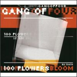 Gang Of Four альбом 100 Flowers Bloom