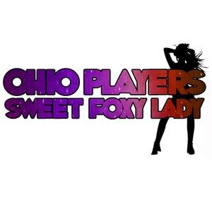 Ohio Players альбом Sweet Foxy Lady