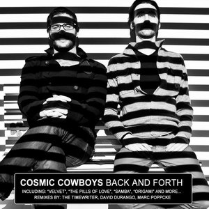 Cosmic Cowboys альбом Back And Forth