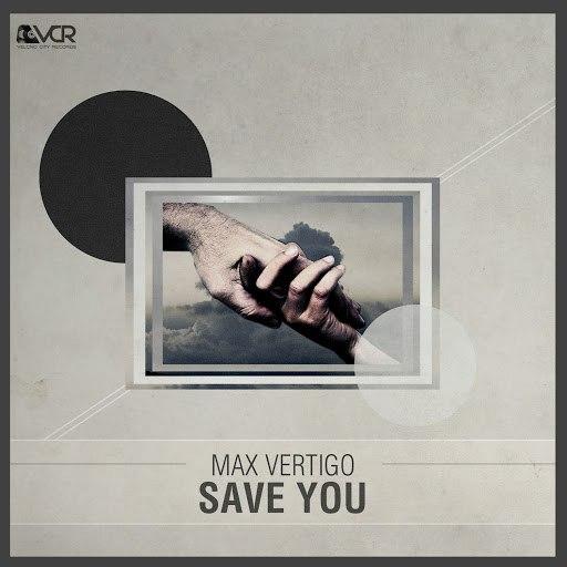 Max Vertigo альбом Save You