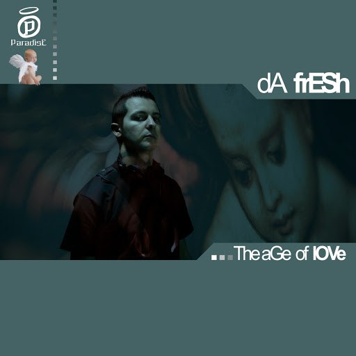 Da Fresh альбом The Age Of Love