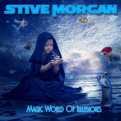Stive Morgan альбом Magic World of Illusion