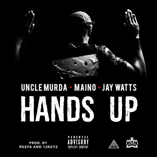 Uncle Murda альбом Hands Up (feat. Maino & Jay Watts)