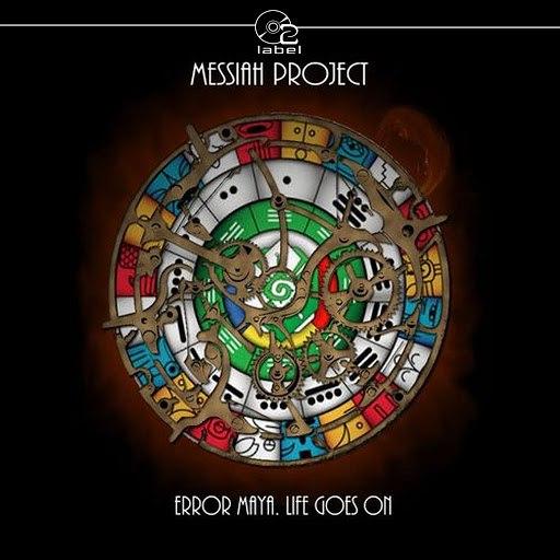 Messiah Project альбом Error Maya. Life Goes On