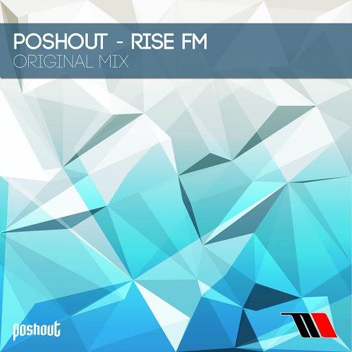 Poshout альбом Rise FM