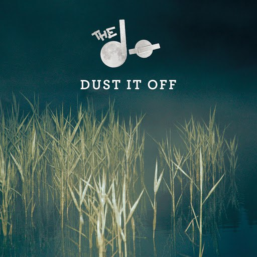The Dø альбом Dust It Off - EP