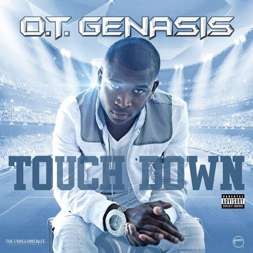 O.T. Genasis альбом Touchdown