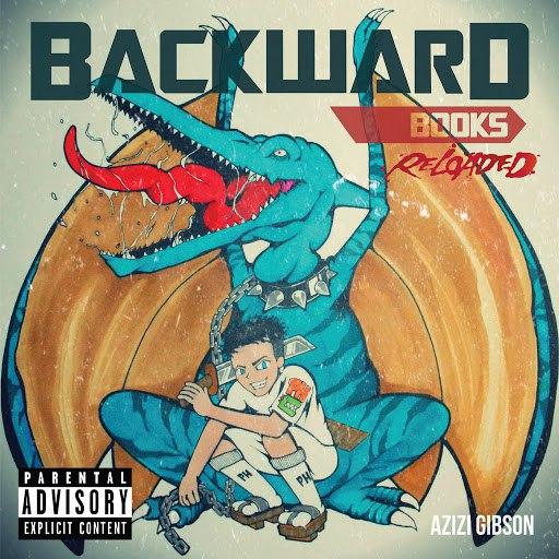 Azizi Gibson альбом Backward Books (Reloaded)