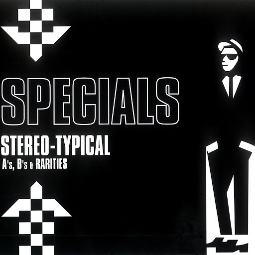 The Specials альбом Stereo-Typical: A's, B's & Rarities
