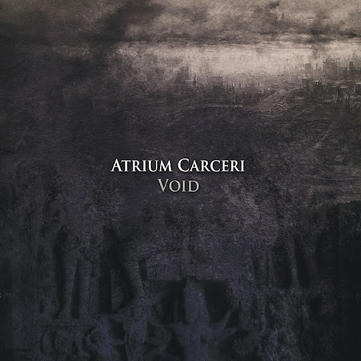 Atrium Carceri альбом Void