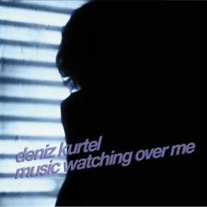 Deniz Kurtel альбом Music Watching Over Me