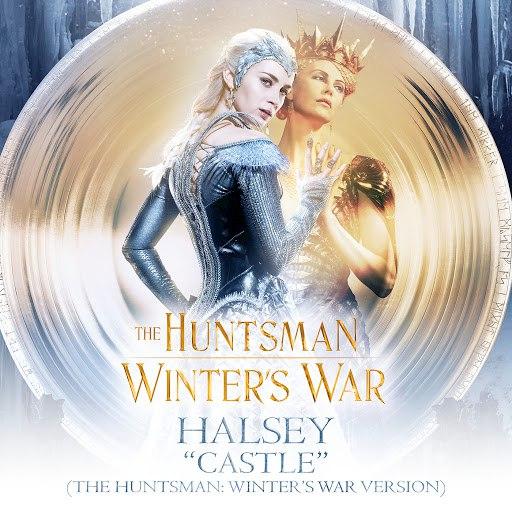 Halsey альбом Castle (The Huntsman: Winter's War Version)