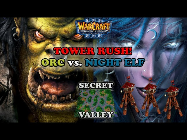 Grubby | Warcraft 3 The Frozen Throne | Orc v NE - Tower Rush! - Secret Valley