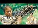 Sitar - II | Shahid Parvez Akram Khan: Raga Bihag | Live at Saptak Festival