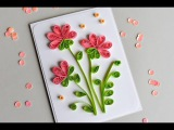 How to Make - Greeting Card Quilling Flowers - Step by Step  Kartka Okoliczno