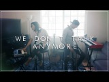 We Don't Talk Anymore by Charlie Puth ft. Selena Gomez Alex G &amp TJ Brown Cover (Loop Pedal)