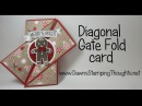 Diagonal Gate Fold card featuring Stampin'Up products