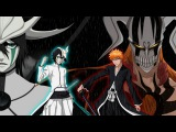 BLEACH AMV. ИЧИГО VS УЛЬКИОРРА