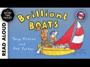 Brilliant Boats by Tony Mitton Ant Parker Read Aloud Story for Kids