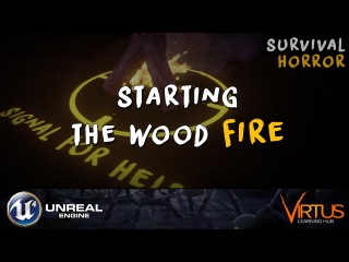 Creating The Wood Fire - 31 Creating A Survival Horror (Unreal Engine 4)