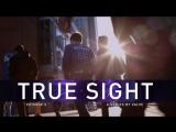 True Sight — превью второго эпизода