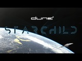 Dune - Starchild (Chapter One - First Contact) (Official Lyric Video)