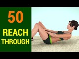 50 Reach Through Challenge Abs +Six Pack + Flat Stomach